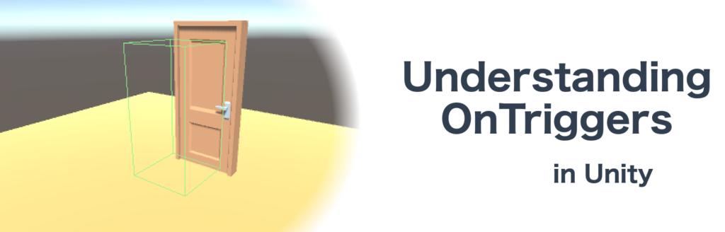 Understanding OnTrigger methods in Unity - Patryk Galach